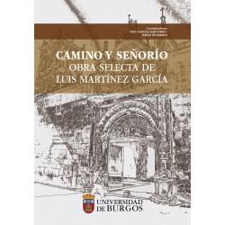 Camino y señorio. Obra selecta de Luis Martínez García