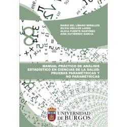 Manual práctico de análisis estadístico en Ciencias de la Salud: Pruebas paramétricas y no paramétricas