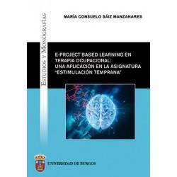 """E-project based learning en Terapia Ocupacional: una aplicación en la asignatura """"Estimulación Temprana"""""""