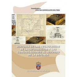 Historia de las tecnologías de la información y las comunicaciones al servicio de la defensa