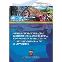 Nuevas concepciones sobre el desarrollo en América Latina: elementos para el debate desde los movimientos sociales y la univers