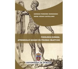 Fisiología humana. Aprendizaje basado en pruebas objetivas