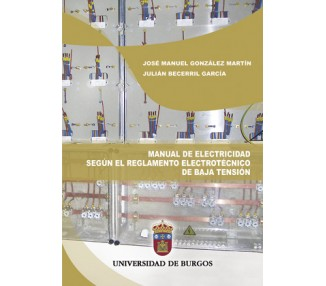 Manual de electricidad según el reglamento electrotécnico de baja tensión