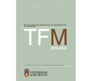 TFM 2018-2019. Máster en inspección, rehabilitación y eficiencia energética en la edificación.