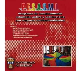 Programa de Envejecimiento Saludable, Activo y Satisfactorio con mayores institucionalizados (P.E.S.A.S.M.I.)