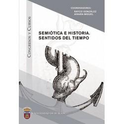 Semiótica e historia. Sentidos del tiempo.