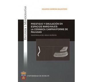 Prestigio y emulación en espacios marginales: la cerámica campaniforme de Paulejas (Quintanilla del Agua, Burgos)