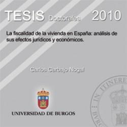 La fiscalidad de la vivienda en España: análisis de sus efectos jurídicos y económicos