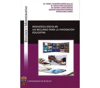 Mediateca escolar: un recurso para la innovación educativa