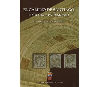 El Camino de Santiago. Historia y patrimonio