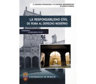 La responsabilidad civil. De Roma al derecho moderno