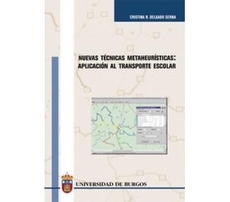 Nuevas técnicas metaheurísticas: aplicación al transporte escolar