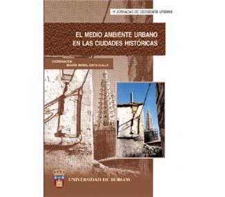 El medio ambiente urbano en las ciudades históricas