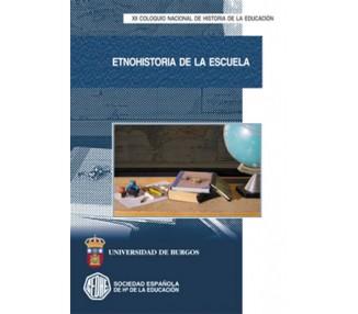 Etnohistoria de la escuela. XII Coloquio nacional de historia de la educación