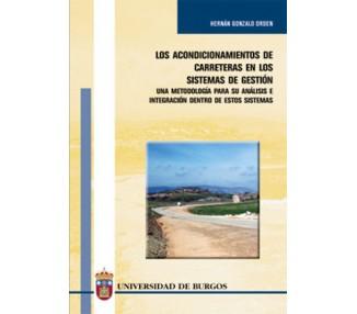Los acondicionamientos de carreteras en los sistemas de gestión. Una metodológica para su análisis e integración dentro de es
