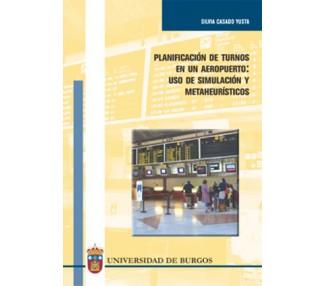 Planificación de turnos en un aeropuerto: uso de simulación y metaheurísticos