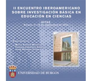 II Encuentro Iberoamericano sobre investigación básica en educación en ciencias.