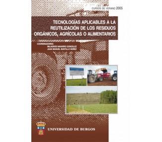 Tecnologías aplicables a la reutilización de los residuos orgánicos, agrícolas o alimentarios