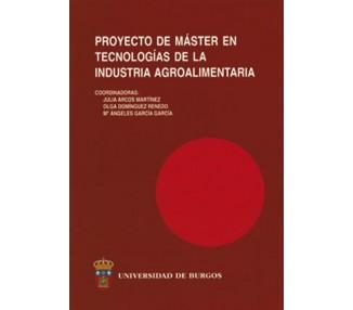 """Proyecto de Master en """"Tecnologías de la Industria Agroalimentaria"""""""
