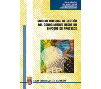 Modelo integral de gestión del conocimiento desde un enfoque de procesos