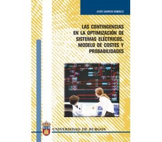 Las contingencias en la optimización de sistemas eléctricos. Modelo de costes y probabilidades