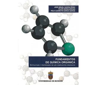 Fundamentos de Química Orgánica. Estructura y propiedades de los compuestos orgánicos