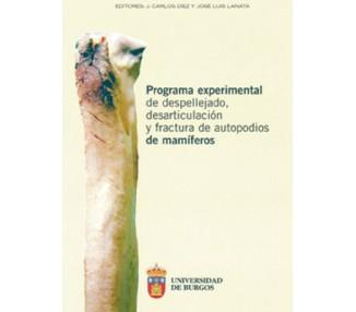 Programa experimental de despellejado, desarticulación y fractura de autopodios de mamíferos